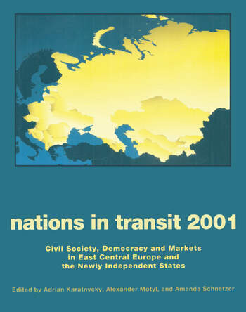 Nations in Transit - 2000-2001 Civil Society, Democracy and Markets in East Central Europe and Newly Independent States book cover