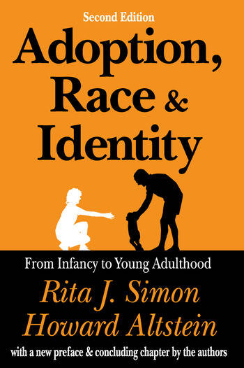 Adoption, Race, and Identity From Infancy to Young Adulthood book cover