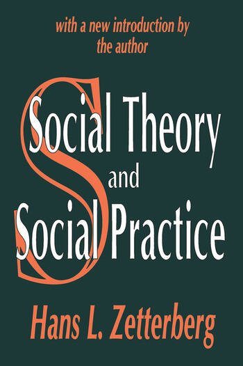 Social Theory and Social Practice book cover