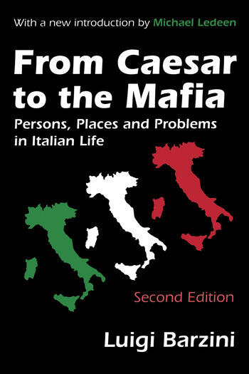 From Caesar to the Mafia Persons, Places and Problems in Italian Life book cover