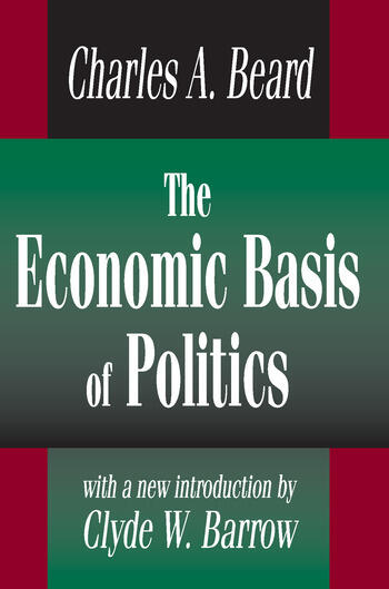 The Economic Basis of Politics book cover