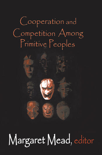 Cooperation and Competition Among Primitive Peoples book cover