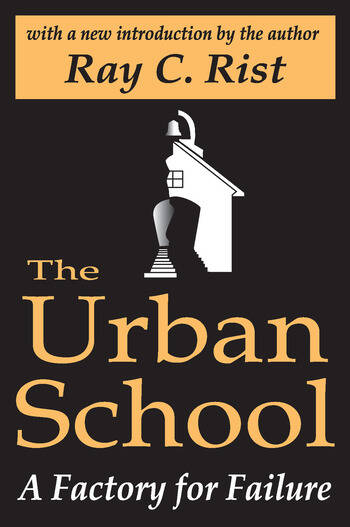 The Urban School A Factory for Failure book cover
