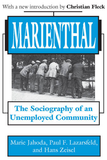 Marienthal The Sociography of an Unemployed Community book cover
