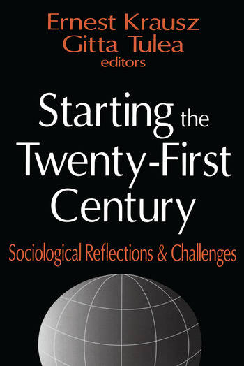 Starting the Twenty-first Century Sociological Reflections and Challenges book cover