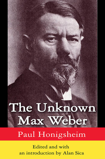 The Unknown Max Weber book cover