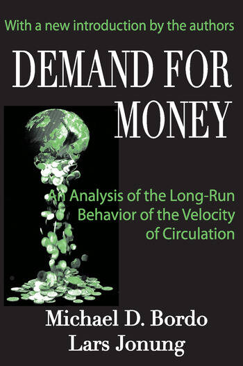 Demand for Money An Analysis of the Long-run Behavior of the Velocity of Circulation book cover