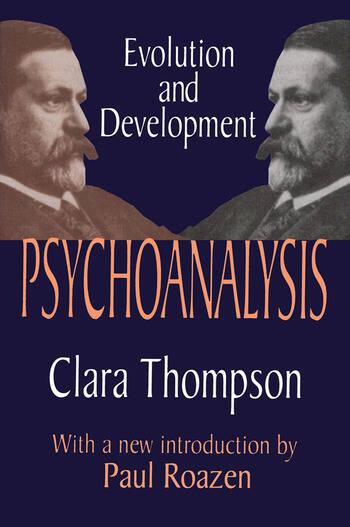 Psychoanalysis Evolution and Development book cover