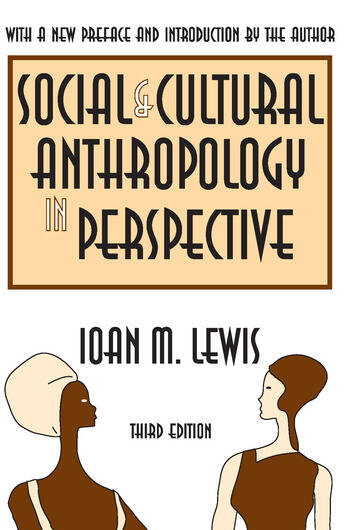Social and Cultural Anthropology in Perspective Their Relevance in the Modern World book cover