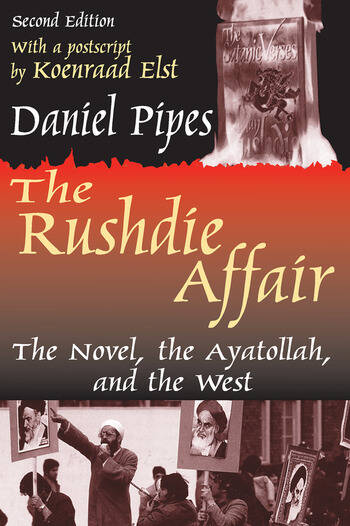 The Rushdie Affair The Novel, the Ayatollah and the West book cover