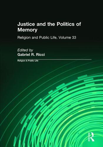 Justice and the Politics of Memory book cover