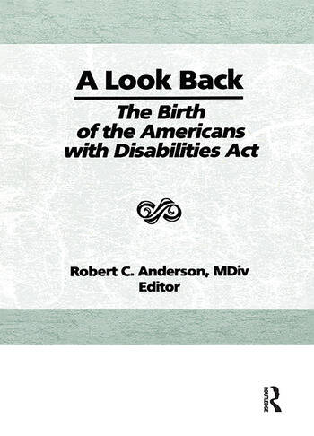 A Look Back The Birth of the Americans with Disabilities Act book cover