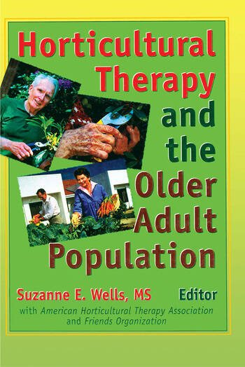 Horticultural Therapy and the Older Adult Population book cover