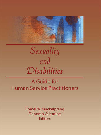Sexuality and Disabilities A Guide for Human Service Practitioners book cover