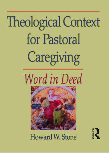 Theological Context for Pastoral Caregiving Word in Deed book cover