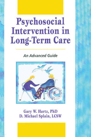 Psychosocial Intervention in Long-Term Care An Advanced Guide book cover