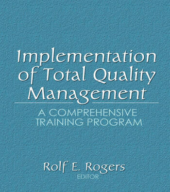 Implementation of Total Quality Management A Comprehensive Training Program book cover