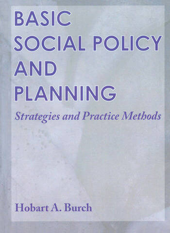 Basic Social Policy and Planning Strategies and Practice Methods book cover