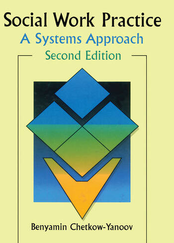 Social Work Practice A Systems Approach, Second Edition book cover
