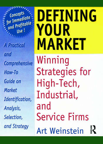 Defining Your Market Winning Strategies for High-Tech, Industrial, and Service Firms book cover