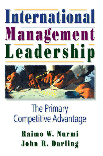 International Management Leadership The Primary Competitive Advantage book cover