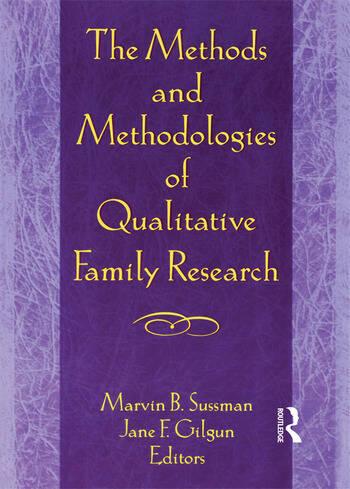 The Methods and Methodologies of Qualitative Family Research book cover