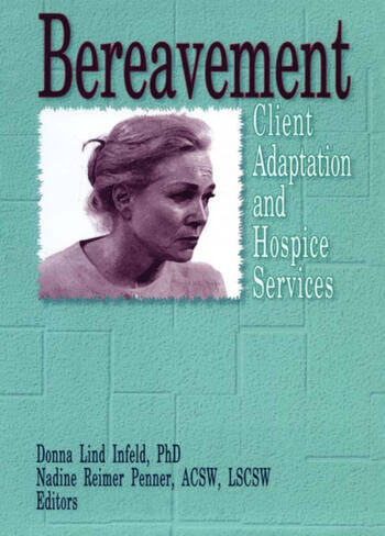 Bereavement Client Adaptation and Hospice Services book cover