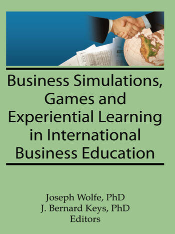 Business Simulations, Games, and Experiential Learning in International Business Education book cover