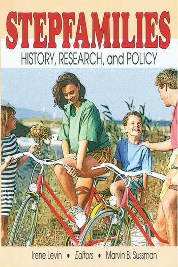 Stepfamilies History, Research, and Policy book cover