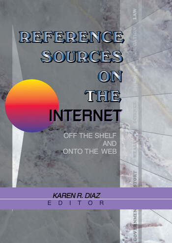 Reference Sources on the Internet Off the Shelf and Onto the Web book cover