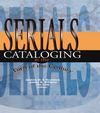 Serials Cataloging at the Turn of the Century book cover