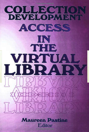 Collection Development Access in the Virtual Library book cover