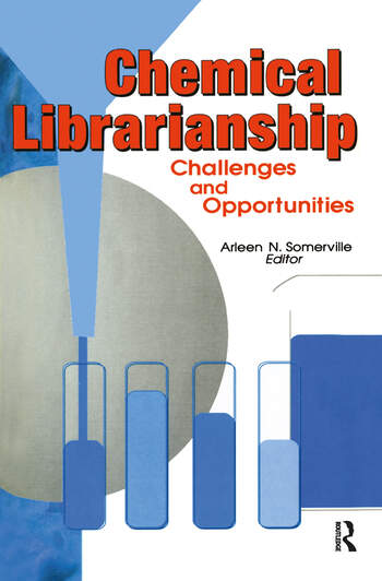 Chemical Librarianship Challenges and Opportunities book cover