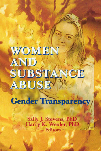 Women and Substance Abuse Gender Transparency book cover