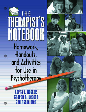 The Therapist's Notebook Homework, Handouts, and Activities for Use in Psychotherapy book cover