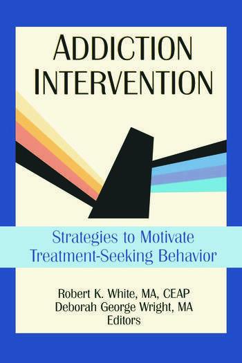 Addiction Intervention Strategies to Motivate Treatment-Seeking Behavior book cover