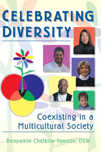 Celebrating Diversity Coexisting in a Multicultural Society book cover