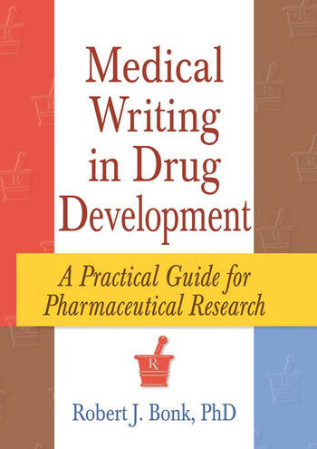 Medical Writing in Drug Development A Practical Guide for Pharmaceutical Research book cover