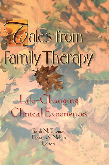 Tales from Family Therapy Life-Changing Clinical Experiences book cover
