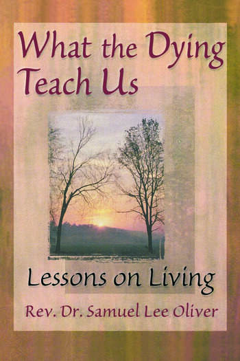 What the Dying Teach Us Lessons on Living book cover