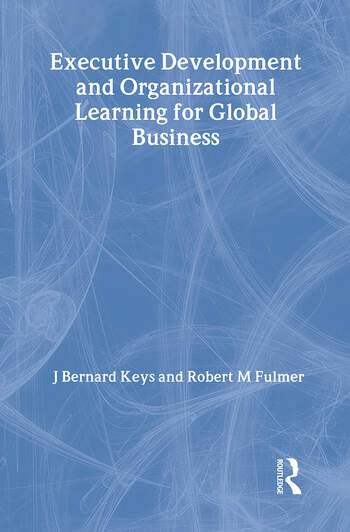 Executive Development and Organizational Learning for Global Business book cover