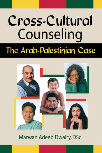 Cross-Cultural Counseling The Arab-Palestinian Case book cover