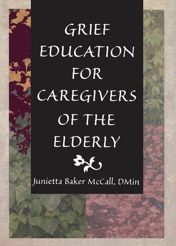Grief Education for Caregivers of the Elderly book cover