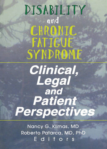 Disability and Chronic Fatigue Syndrome Clinical, Legal, and Patient Perspectives book cover