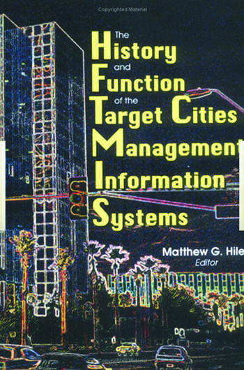 The History and Function of the Target Cities Management Information Systems book cover