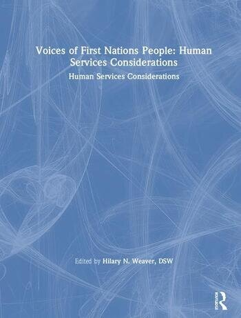 Voices of First Nations People Human Services Considerations book cover