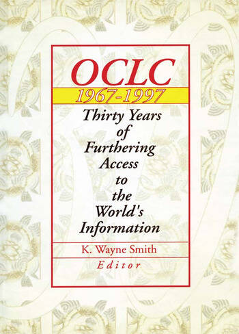 Oclc 1967:1997 Thirty Years of Furthering Access to the World's Information book cover