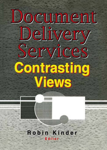 Document Delivery Services Contrasting Views book cover