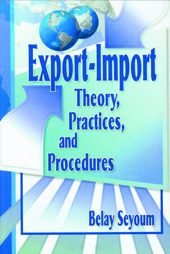 Export-Import Theory, Practices, and Procedures book cover