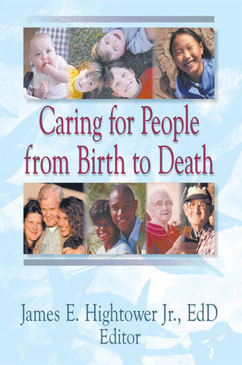 Caring for People from Birth to Death book cover